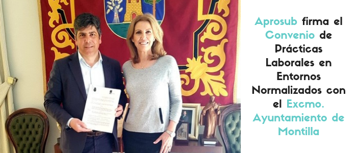 Aprosub firma el Convenio con el Excmo. Ayuntamiento de Montilla.