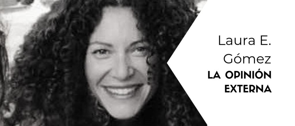 Laura E. Gómez para la Opinión Externa del Blog de Futuro Singular Córdoba